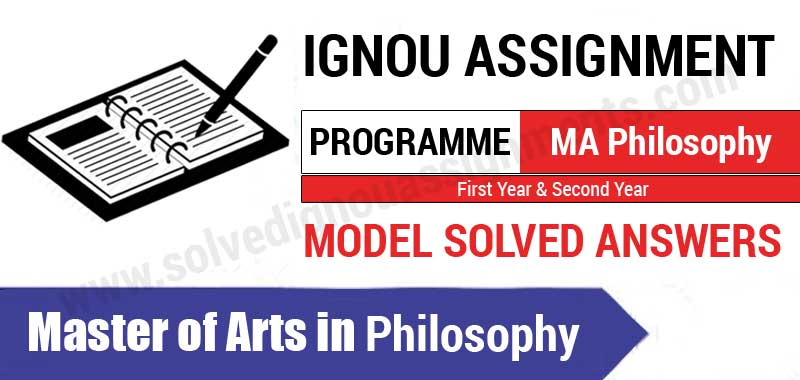 Ignou MA Philosophy Solved Assignments, books, Study Material