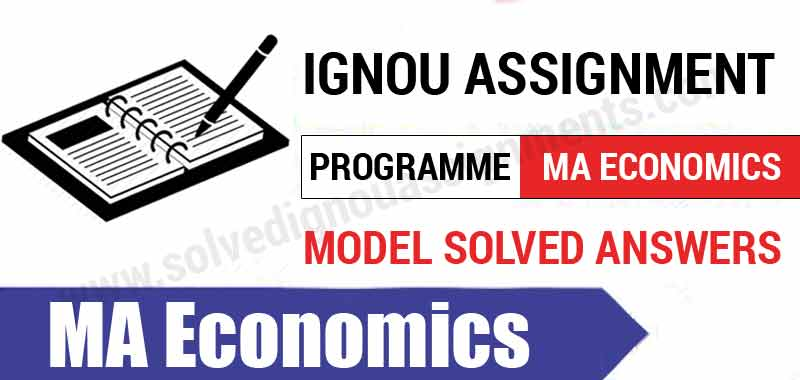 Download Ignou MA Economics Solved Assignments