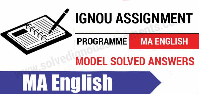 Download Ignou MA English Solved Assignments