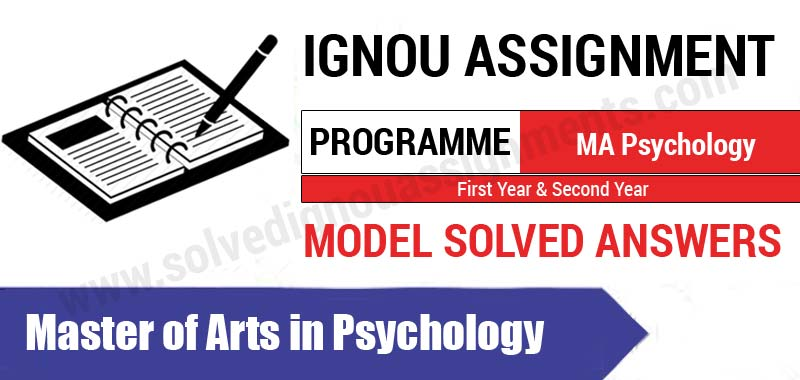 Ignou MA Psychology Solved Assignments