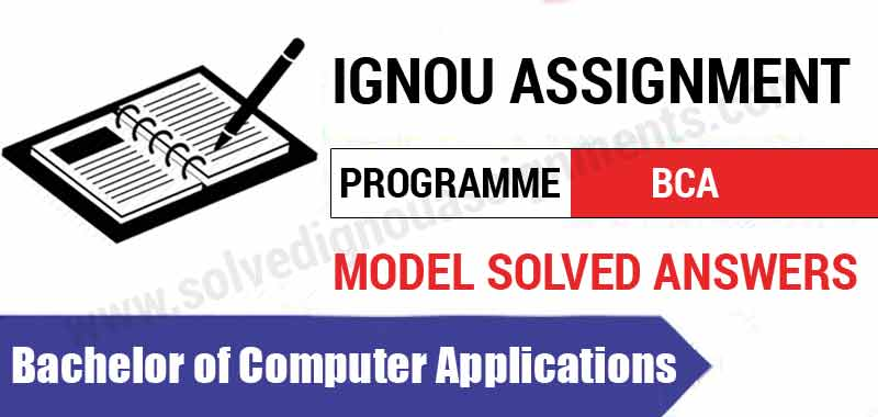 Ignou BCA Solved Assignments Download