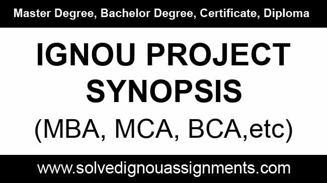 Ignou Project Synopsis online