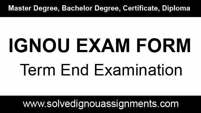 Ignou Exam Form Download, Ignou Online Exam Form