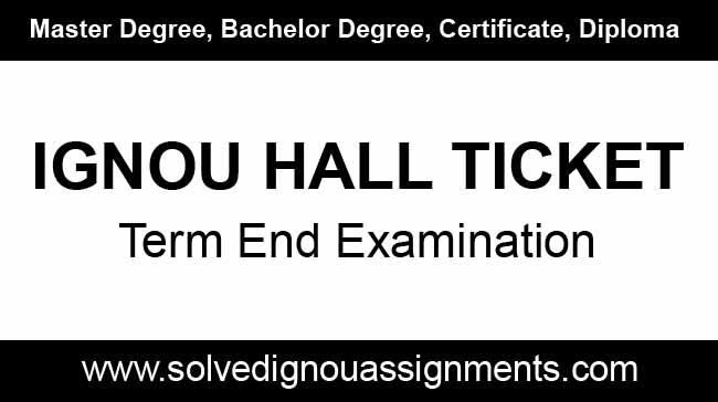 Ignou Hall Ticket, Ignou Admit Card