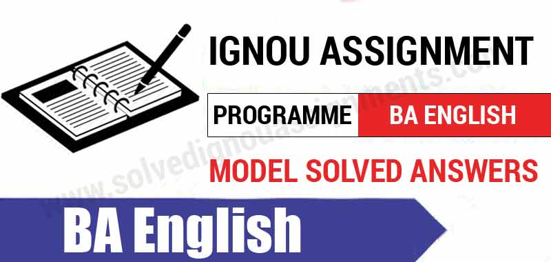 Ignou BA English Solved Assignments download