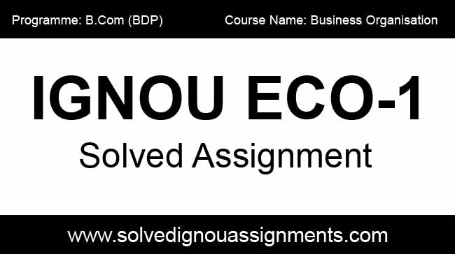 Ignou eco 1 assignment